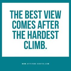 The Best View is worth the struggle, let's climb together! #innerhappiness #healingself #positiveaffirmations #positivevibes #dailyaffirmations #mindfulness #selflove #entrepreneurship #positivethoughts #changingforthebetter Motivational Captions, Motivational Quotes For Life, Success Quotes, Quotes Inspirational, Positive Attitude Quotes, Positive Affirmations Quotes, Affirmation Quotes, Self Love Quotes, Smile Quotes