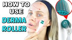 How To Use DERMAROLLER For Beginners Every Step