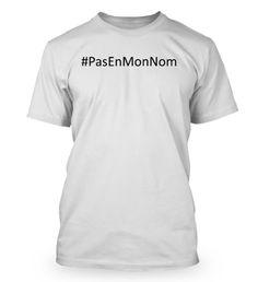 # Pas En Mon Nom T-shirt - Tshirt de la campagne  #PasEnMonNom