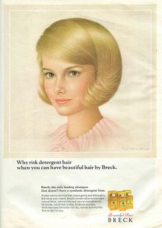 """The """"Breck Girl"""". Different one on the back of McCall's magazine each month. They were so beautiful!"""