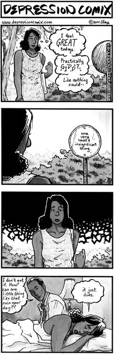 Sometimes, one little thing can set off my depression. depression comix #182