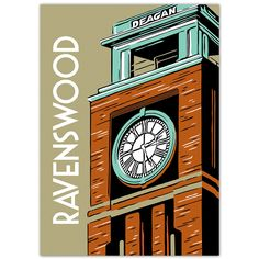 Chicago neighborhood poster featuring Ravenswood's Deagan clock tower on Ravenswood and Berteau, which was originally built for J. C. Deagan Musical Bells, manufacturer of musical instruments. Also av
