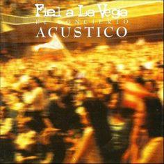 El Concierto Acústico II by Fiel a La Vega