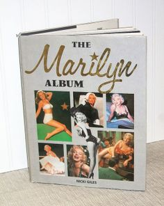Illustrated Marilyn Monroe Book The Marilyn Album, including early nudes