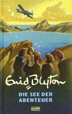 Die See der Abenteuer: Amazon.de: Enid Blyton, Annette von der Weppen: Bücher