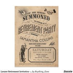 Shop Lawyer Retirement Invitation - Party Vintage Retro created by Anything_Goes. Personalize it with photos & text or purchase as is! Funny Retirement Gifts, Retirement Party Decorations, Retirement Parties, Early Retirement, Retirement Pictures, Retirement Ideas, Retirement Celebration, Retirement Party Invitation Wording, Graduation Invitations