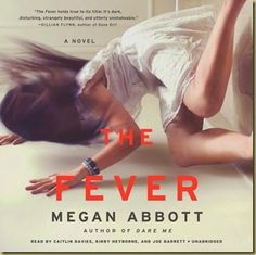 The Fever by Megan Abbott is a fascinating tale.