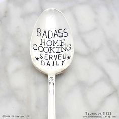 BADASS Home Cooking Served Daily Serving Spoon. by Sycamore Hill Bad Ass Cookin' Gift for the Badass Cook! Vintage Silverplate Silverware Flatware Serving Spoons