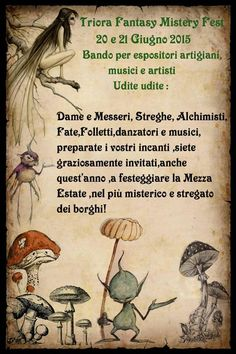 TRIORA FANTASY MISTERY FEST 2015 20 e 21 Giugno Triora,Italy A special,unique,magical Event in the witchy town of Triora,Italy! Find us on Facebook!