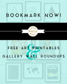Free Art Printables & Gallery Wall Roundups • BOOKMARK NOW! • Little Gold Pixel