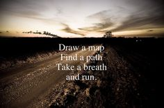 Run, Run, Run....