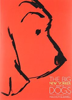 The Big New Yorker Book of Dogs by The New Yorker Magazine http://www.amazon.com/dp/067964475X/ref=cm_sw_r_pi_dp_Jmrpvb1084MQ4