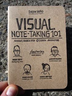 The Pea and Me: Visual Note-Taking. http://www.slideshare.net/austinkleon/visual-notetaking-101-from-sxsw-2010