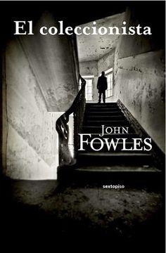 """No sé si """"El coleccionista"""" es, como se suele decir, el primer thriller psicológico moderno, pero es una novela intensa y absorbente que plantea un tenso duelo psicológico entre sus dos protagonistas."""