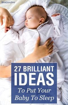 27 Brilliant Ideas To Put Your Baby To Sleep #Baby