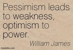 william james quotes William James Sidis, Williams James, Optimism, Deep Thoughts, Philosophy, Words, Quotes, Quotations, Qoutes
