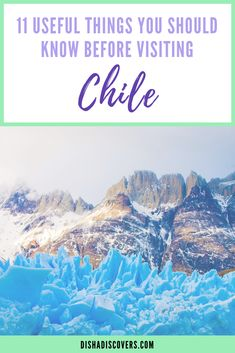 Planning a trip to Chile? Here are 11 things you should know before you visit this beautiful place. #chile #southamerica #traveltips #travel