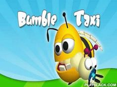 Bumble Taxi  Android Game - playslack.com , beautiful invertebrates have to get from one apple to another as soon as accomplishable. You should fly on the location as a taxi. You will direct with a device and the accelerometer, it will allow you to overcome hindrances successfully. The game has varicoloured 2D graphics, 54 levels with increasing  difficulty.