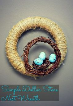 Simple Dollar Store Nest Wreath
