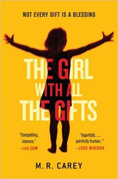 Amazon.com: The Girl With All the Gifts (9780316334754): M. R. Carey: Books