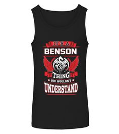 """# It's A Benson thing you wouldn't unders .  Special Offer, not available anywhere else!Available in a variety of styles and colorsBuy yours now before it is too late!Secured payment via Visa / Mastercard / Amex / PayPalHow to place an order:1. Choose the model from the drop-down menu2. Click on """"Reserve it now""""3. Choose the size and the quantity4. Add your delivery address and bank details5. And that's it!"""