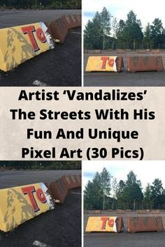 Artist '#Vandalizes' The #Streets With His Fun And #Unique Pixel Art (30 Pics)