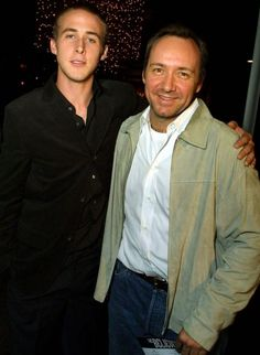 Ryan Gosling & Kevin Spacey.