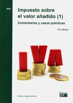 Impuesto sobre el valor añadido : comentarios y casos prácticos