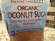 """Coconut Sugar: The best sugar alternative out there! The health benefits are endless. It works and tastes just like sugar, but with out the weird after-taste or over sweetness of other """"natural sugars"""" and sugar alternatives."""