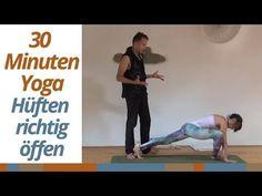 30 Minuten Yoga für Anfänger - Hüfte richtig öffnen - Grundlagen Übunge...
