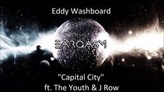 Eddy Washboard - Capital City ft. The Youth & J Row #music #hiphop #rap #rapper #college #EddyWashboard #TheYouth #JRow #atlanta #ATL #Narcos #netflix #blog #blogger #Eargasm #youtube
