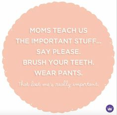 Say Please, Hallmark Cards, Teaching, Mom, Sayings, Hallmark Greeting Cards, Mothers, Quotes, Idioms