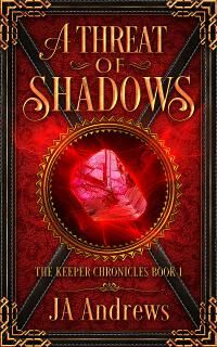 A Threat of Shadows, by JA Andrews; cover by Dane Low at EbookLaunch.com.