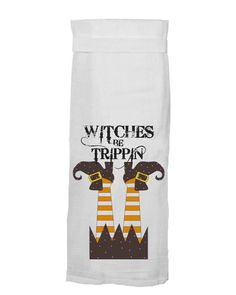 Witches Be Trippin Flour Sack Towel