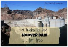 Thinking about taking a trip from Las Vegas to take a Hoover Dam tour?  Here's 3 travel hacks I used to visit Hoover Dam for free