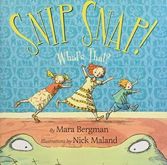 Snip Snap!: What's That? by Mara Bergman https://www.amazon.com/dp/0060777540/ref=cm_sw_r_pi_dp_x_Qf1ezb9HRVK26