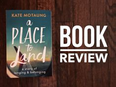 A Review of A Place to Land, by Hannah Savage