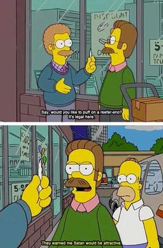 They told me Satan would be attractive - Ned Flanders, Simpsons The Simpsons, Simpsons Funny, Simpsons Quotes, Los Simsons, Simpson Tv, Ned Flanders, Funny Jokes, Hilarious, Jokes Pics