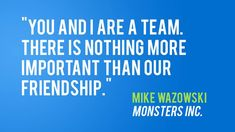 """""""You and I are a team. There is nothing more important than our friendship."""" Source by desireerowland The post 9 Inspiring Quotes From Your Favorite Pixar Movies Friendship Quotes appeared first on Quotes Pin. Best Disney Quotes, Disney Movie Quotes, Best Friend Quotes, Great Quotes, Quotes To Live By, Me Quotes, Qoutes, Profound Quotes, Inspirational Quotes"""