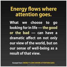 1888 Best Energy Flows Where Attention Goes Images In 2018