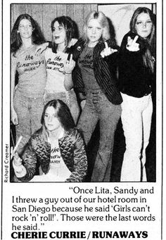 EVERY female rock and pop musician today owes a debt of gratitude to these ladies for breaking down a LOT of doors for women rockers! The Runaways (Cherie Currie, Joan Jett, Lita Ford) Chicas Punk Rock, Estilo Punk Rock, Pop Punk, Rock Music, My Music, Music Icon, Sandy West, Cherie Currie, It's All Happening