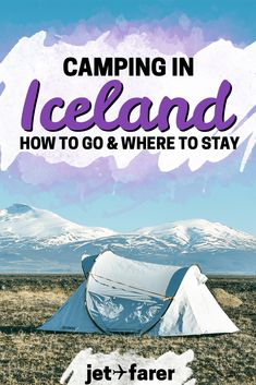 Heading to Iceland and looking for a place to stay? Try camping! Click through for our handy guide, which has everything you need to know to plan a camping trip on Iceland's Ring Road! #iceland | iceland travel | where to stay in iceland | where to stay in reykjavik | camping in iceland | iceland travel tips | iceland travel in summer | beautiful places in iceland | camping ideas | packing for iceland | iceland bucket list |
