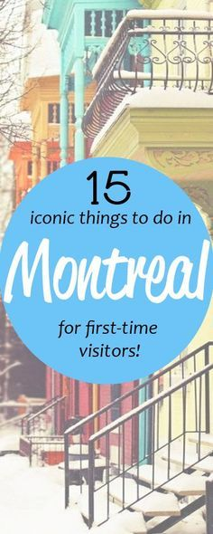 15 fun things to do in beautiful Montreal http://toeuropeandbeyond.com/15-things-to-do-in-montreal/