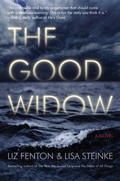 The Good Widow: A Novel by [Fenton, Liz, Steinke, Lisa]. Fenton spent much too much time on the mental state of the of the widow upon hearing about her husband's death. The whole story is much too drawn out. Disappointing.
