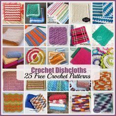 Crochet Dishcloths ~ A Roundup of 25 FREE Crochet Patterns