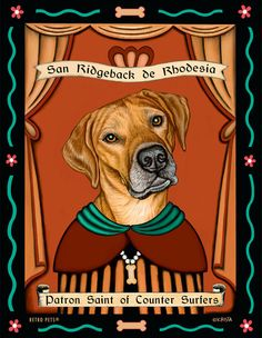 Rhodesian Ridgeback Art - Patron Saint of Counter Surfers -  8x10 art print by Krista Brooks by RetroPetsGallery on Etsy https://www.etsy.com/listing/86711116/rhodesian-ridgeback-art-patron-saint-of