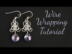 Wire Wrapping Tutorial, Earring Tutorial, Jewelry Tools, Wire Jewelry, Dangle Earrings, Dangles, Elegant, Youtube, Wraps