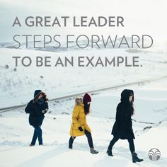 Will you choose to step forward and lead by example?
