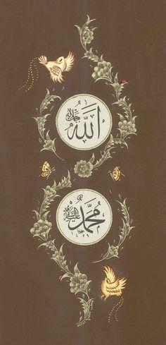 """Hat ve Tezhib .. """"Allah (Celle Celâluhu), Muhammed (Aleyhi's-Selâm) HUZUR SOKAĞI (Yaşamaya Değer Hobiler)"""