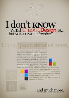 """A poster to answer the question of """"What is Graphic Design""""."""